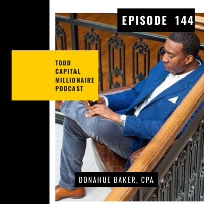 Cover art for Episode 144 - How Donahue Baker, owner of 500 rental units and ground up real estate developer, turns thousandaires into millionaires!