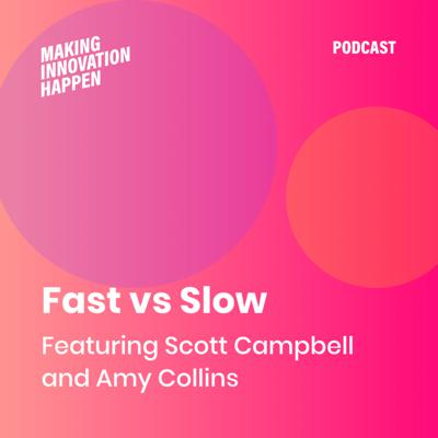 Cover art for Episode 2 : Fast vs Slow with Deloitte Ventures & Signal