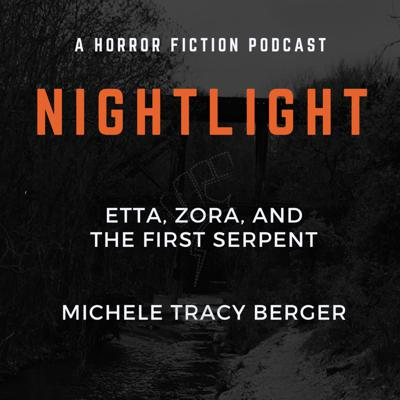 Cover art for 407: Etta, Zora, and the First Serpent by Michele Tracy Berger