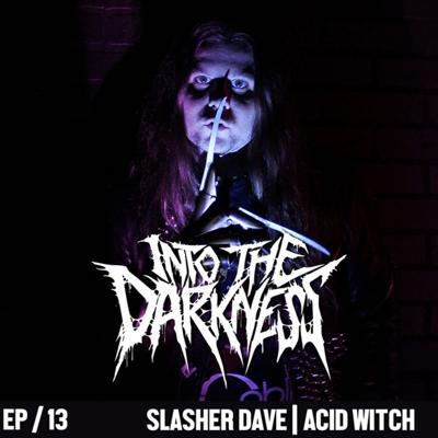 Cover art for 1 Hour and 28 Minutes with Slasher Dave   Episode 13