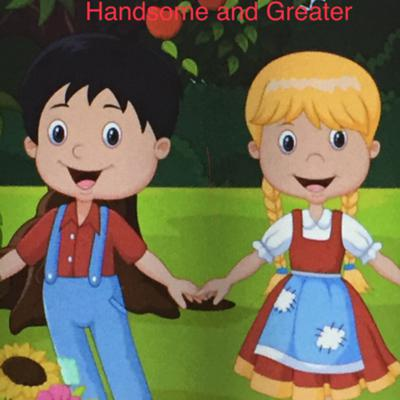 Cover art for Handsome and Greater/Hansel and Gretel