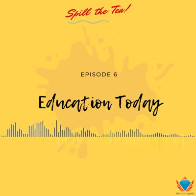 Cover art for Episode 6 | Education Today