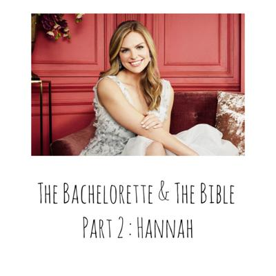 Cover art for The Bachelorette & The Bible Part 2
