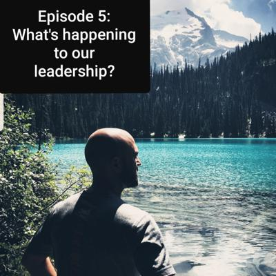 Cover art for What's Happening To Our Leadership?