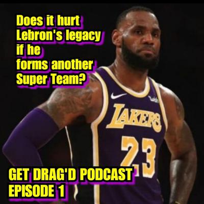 Cover art for Does it hurt Lebron's Legacy if he forms another Super Team?