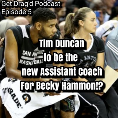 Cover art for Tim Duncan to be the new Assistant Coach for Becky Hammon!?