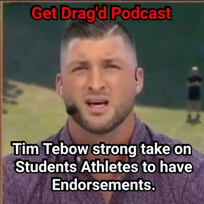 Cover art for Tim Tebow strong take on Students Athletes to have Endorsements.