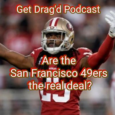 Cover art for Are the San Francisco 49ers the real deal?