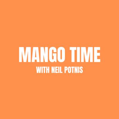 Mango Time with Neil Potnis
