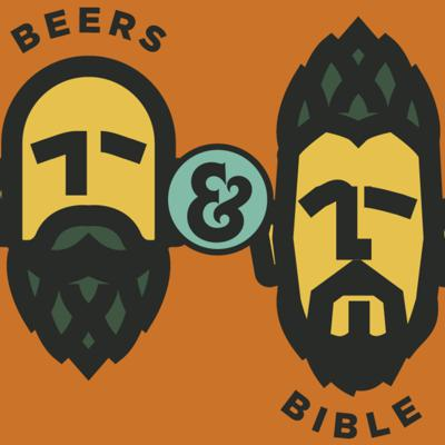 Beers & Bible Podcast