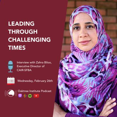 Cover art for Leading Through Challenging Times - Interview with the Executive Director of CAIR-SFBA, Zahra Billoo.