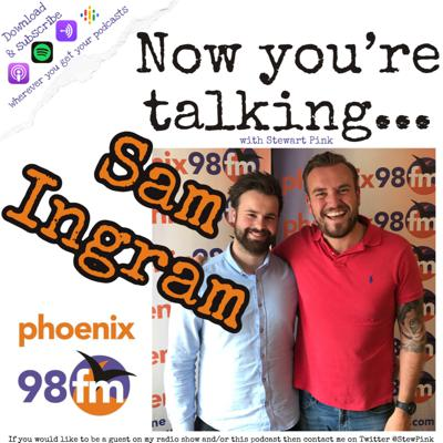 Cover art for Now you're talking with Sam Ingram