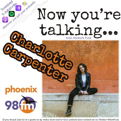 Cover art for Now you're talking with Charlotte Carpenter