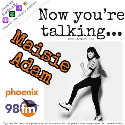 Cover art for Now you're talking with Maisie Adam