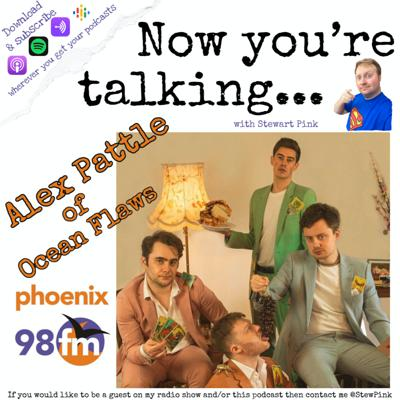 Cover art for Now you're talking with Alex Pattle of Ocean Flaws