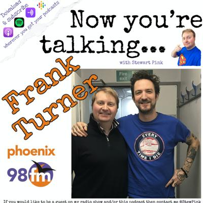 Cover art for Now you're talking with Frank Turner