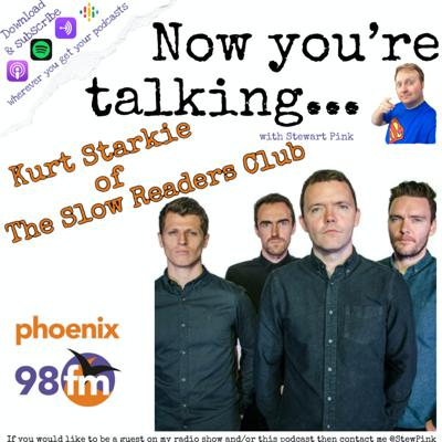 Cover art for Now you're talking with Kurt Starkie of The Slow Readers Club