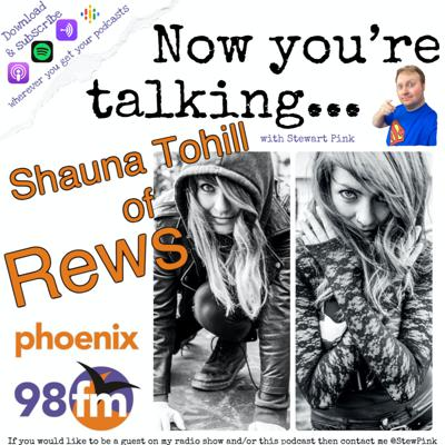 Now you're talking with Shauna Tohill of Rews (Warriors)