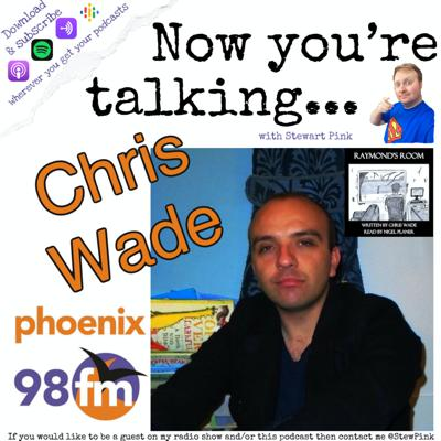 Cover art for Now you're talking with Chris Wade