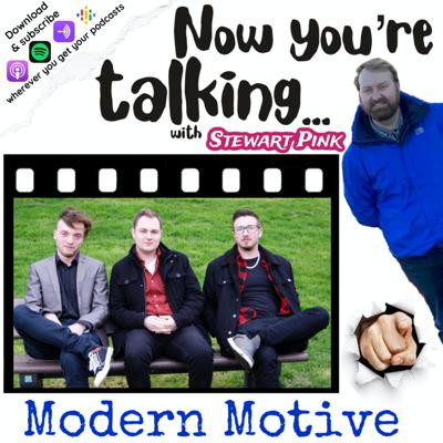 Cover art for Now you're talking with Modern Motive