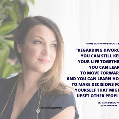 Moms Moving On: Navigating Divorce, Single Motherhood & Co-Parenting