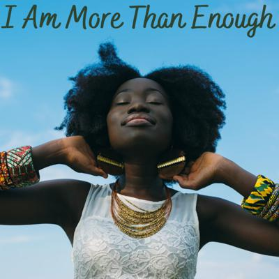 Cover art for I Am More Than Enough