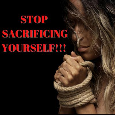 Cover art for Stop Sacrificing Yourself