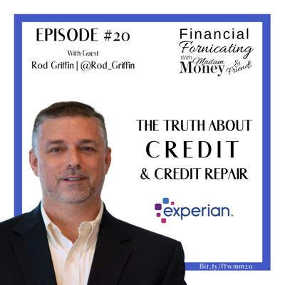 Cover art for #20 - The Truth About Credit & Credit Repair