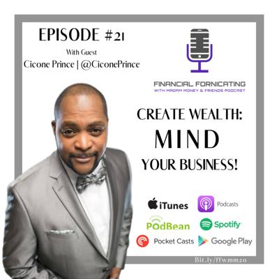 Cover art for #21 - MIND Your Business to Create Wealth