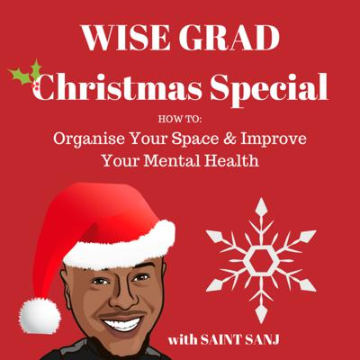 Cover art for EP 04: Christmas Special: How To Organise Your Space & Improve Your Mental Health