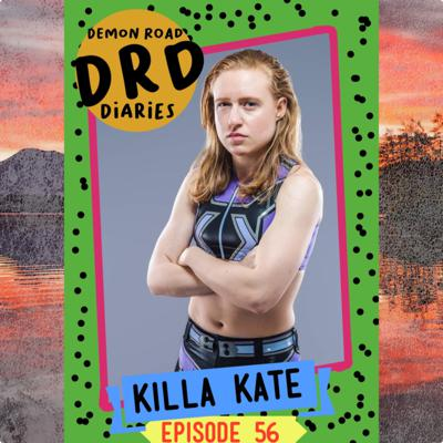 Cover art for DRD ep 56: Killa Kate : Texas isnt the biggest state...