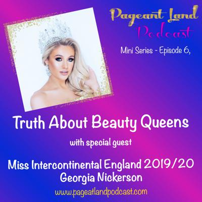 Cover art for EP. 6 - Truth About Beauty Queens with special guest Georgia Nickerson