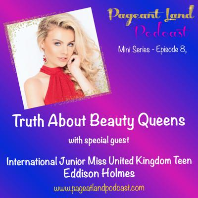 Cover art for EP. 8 - Truth About Beauty Queens with special guest Eddison Holmes-Dennit