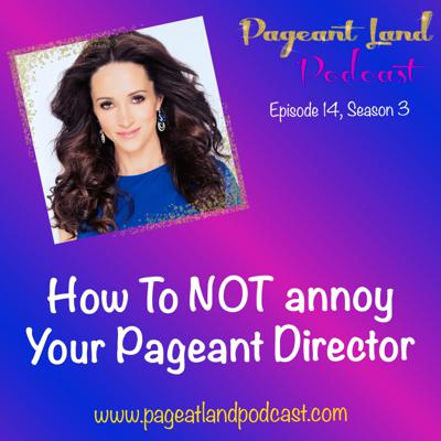 Cover art for How To NOT Annoy Your Pageant Director