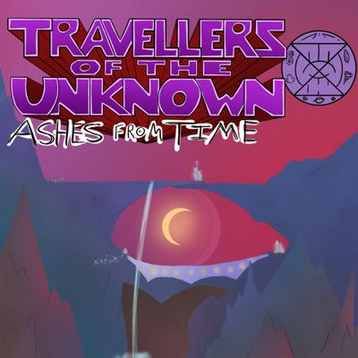 Cover art for Ashes From Time: Ep. 14. Inside the Toridium - Part 6