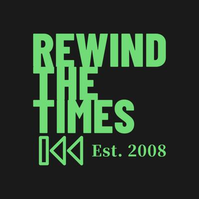 Rewind the Times