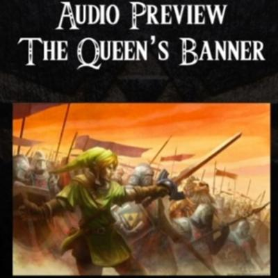 Cover art for Ocarina of Time- An Audiobook Production- Audio Snippet- The Queen's Banner