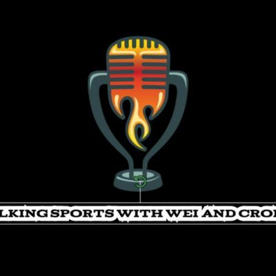 Cover art for TALKING SPORTS WITH WEI AND CRONEY EPISODE 15: DAN SYNDER, DELLE DONNE, ZION AND MUCH MORE