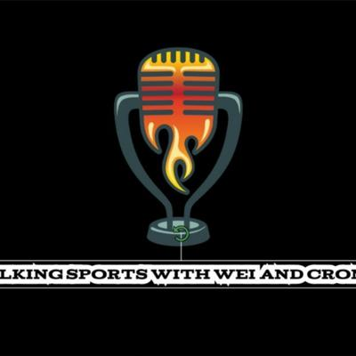 Cover art for TALKING SPORTS WITH WEI AND CRONEY EPISODE 16: NBA BUBBLE, JAMAL ADAMS TRADED, MLB, AND MUCH MORE