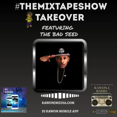 Cover art for #Themixtapeshow Interview w The Bad Seed