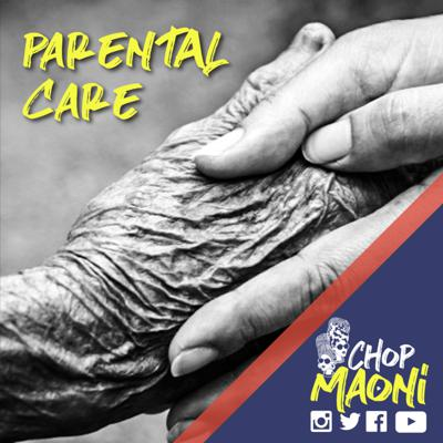 Cover art for Chop Maoni (Ep #3): Parental Care