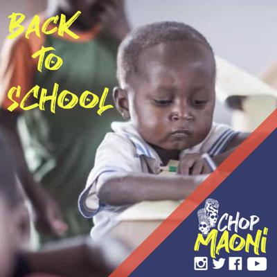 Cover art for Chop Maoni (Ep #4): Education In Kenya