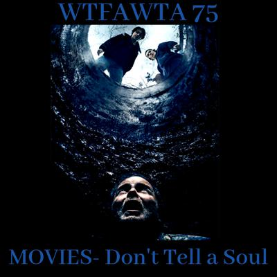 MOVIES- Don't Tell a Soul