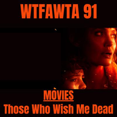 Cover art for MOVIES- Those Who Wish Me Dead