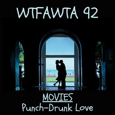 Cover art for MOVIES- Punch-Drunk Love
