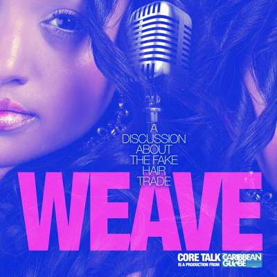 Cover art for WEAVE: Discussion About The False Hair Trade