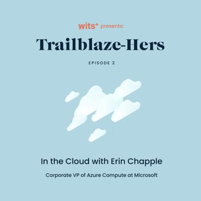 Cover art for Microsoft's Corporate VP of Azure Compute: In the Cloud with Erin Chapple