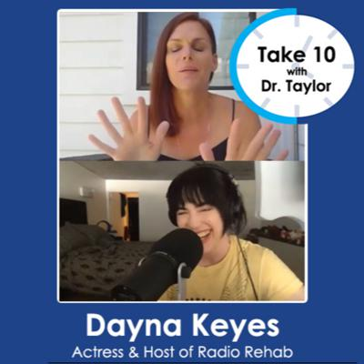 Cover art for Take 10 with Dr. Taylor | Dayna Keyes