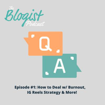 Cover art for Q&A Episode 1: How to Deal With Burnout, IG Reels Strategy & More!