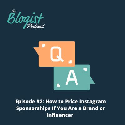 Cover art for Q&A Episode 2: How to Price Instagram Sponsorships If You Are a Brand or Influencer